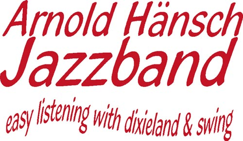 Arnold Haensch Jazzband - easy listening with dixieland & swing